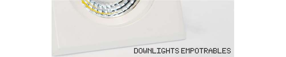 Downlights empotrables de led